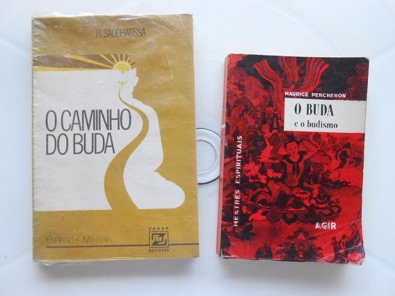 2 Livros O Buda E O Budismo / O Caminho Do Buda