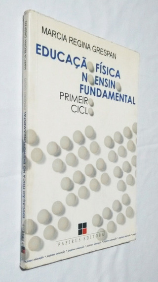 Educação Física No Ensino Fundamental - Primeiro Ciclo