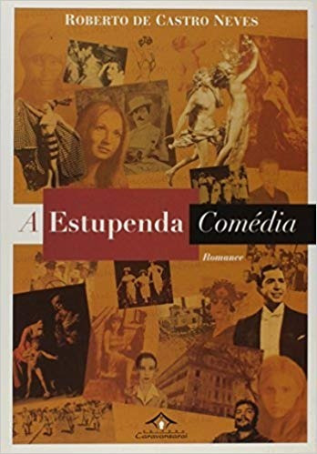 A Estupenda Comédia Romance 2005 Roberto De Castro Neves