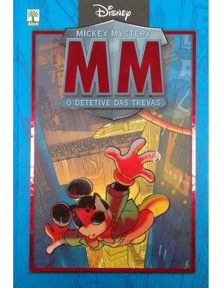 Mm Mickey Mystery O Detetive Das Trevas - Abril - Capa Dura