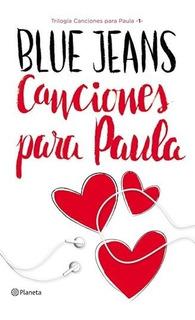Canciones Para Paula. Trilogia 1