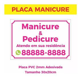 Placa Manicure Pedicure Salão Residencia Unha Esmalte