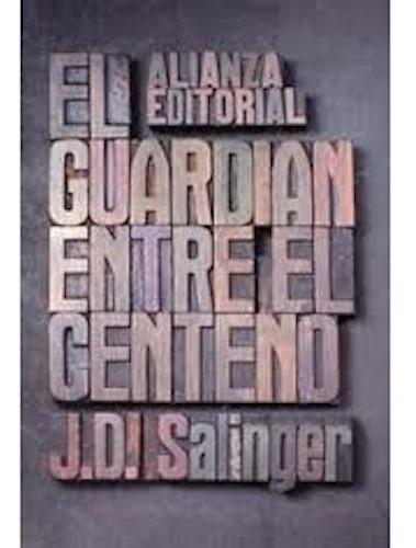 El Guardián Entre El Centeno - Jerome David Salinger