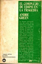 El Complejo De Edipo En La Tragedia - André Green