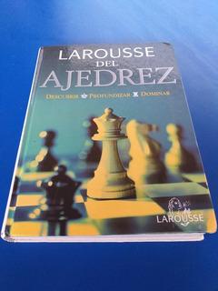 Libro De Ajedrez ( Larousse Del Ajedrez )