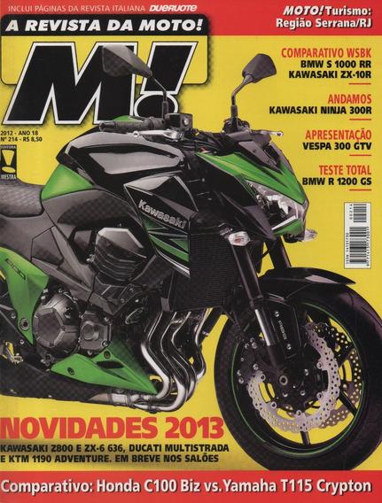 Moto! N°214 Ninja Zx-10r Vespa 300 Gtv C100 Biz T115 Crypton