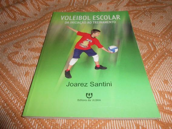 Livro Voleibol Escolar Da Iniciação Ao Treinamento.