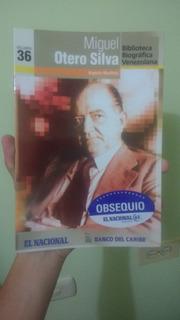 Libro: Miguel Otero Silva Argenis Martínez (biografía)