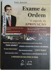 Livro Exame De Ordem: O Segredo Da Aprovacao Pedro Barretto