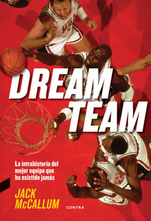 Dream Team, Jack Mc Callum, Contra Ediciones