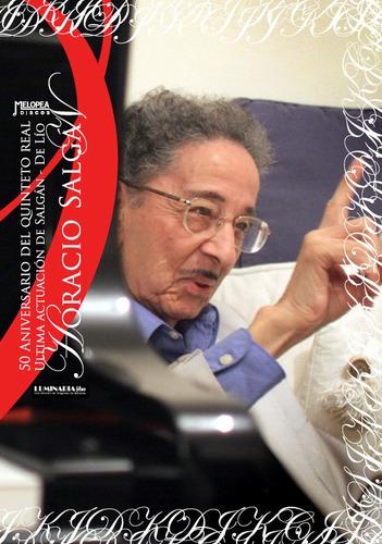 Horacio SaLGán - En Vivo SaLGán-de Lío-quinteto Real - Dvd