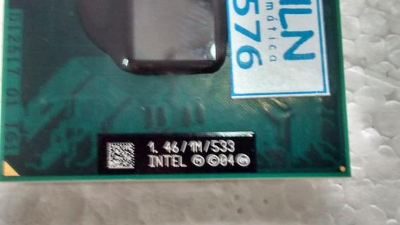 Processador Intel ® Celeron ® M 410 1 M 533 1,46 Ghz - 12576