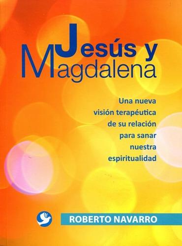 Jesus Y Magdalena