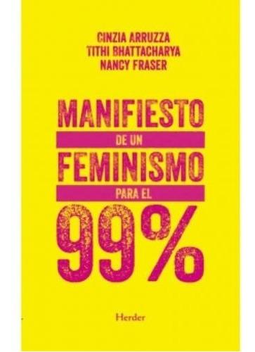 Imagen 1 de 2 de Libro Feminismo Para El 99% - Un Manifiesto