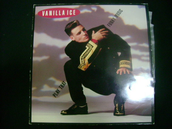 Vanilla Ice - Play That Funky Music (12 )