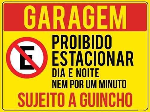 Imagem 1 de 1 de Placa Garagem Proibido Estacionar 20x30cm Guincho