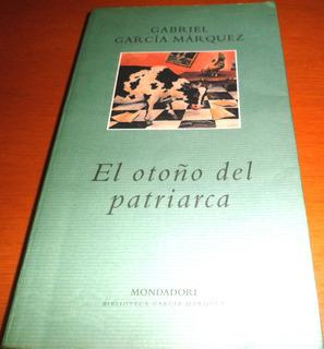 El Otoño Del Patriarca. Gabriel García Márquez