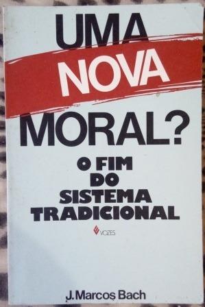 Livro - Uma Nova Moral?