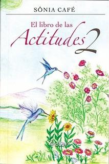 El Libro De Las Actitudes 2 - Sonia Cafe