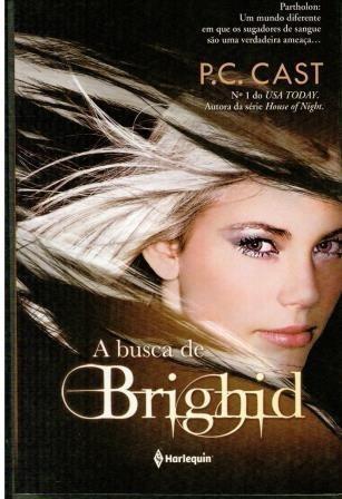 Livro A Busca De Brighid - P. C. Cast - Novo