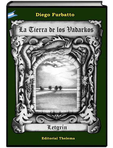 Imagen 1 de 6 de La Tierra De Los Vadarkos