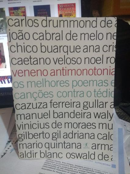 Veneno Antimonotonia / Eucanaã Ferraz - Org.