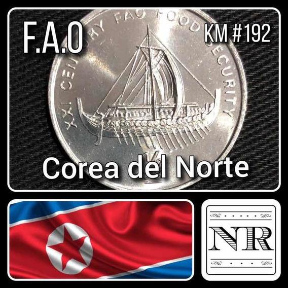 Corea Del Norte - 1/2 Chon - Barco - Km #192 - F. A. O.