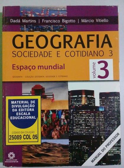 Geografia Sociedade E Cotidiano 3 Espaço Mundial