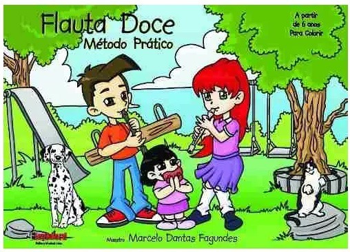 Método Prático Para Flauta Doce Livro Do Aluno