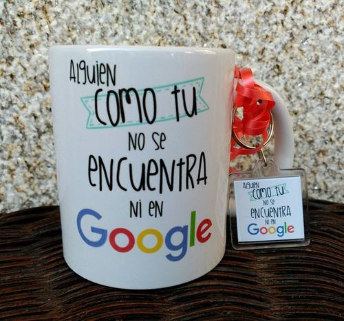 Taza Google Alguien Como Tu No Se Encuentra Ni En Google