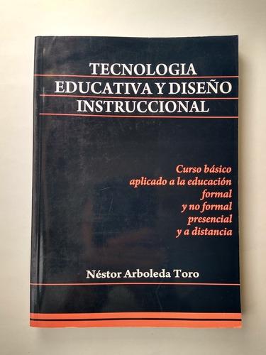 Imagen 1 de 8 de Tecnología Educativaydiseño Instruccional/ Néstor Arboleda