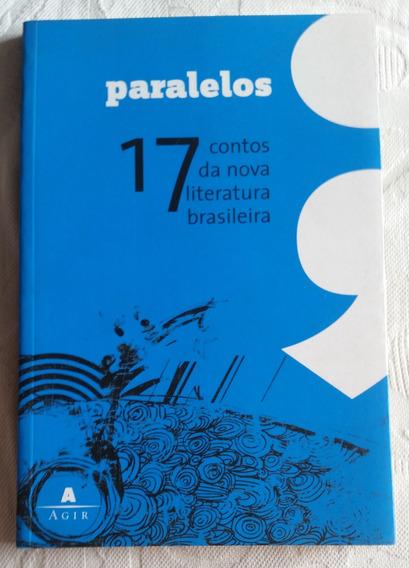 Livro - Paralelos - 17 Contos Da Nova Literatura Brasileira