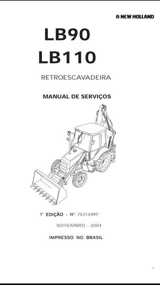 Manual De Serviço Retroescavadeira Newholland Lb90 Lb110