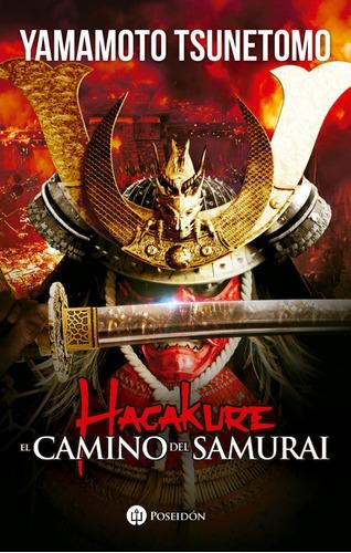 Hagakure. El Camino Del Samurai (con Imagenes)
