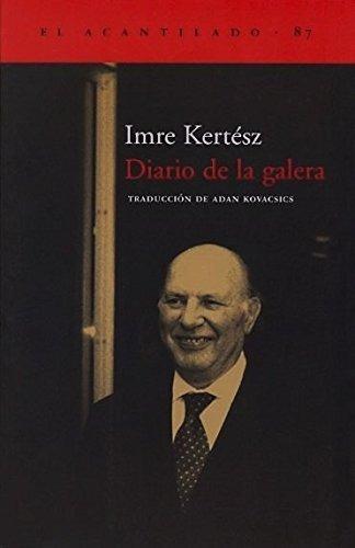 Imagen 1 de 3 de Diario De La Galera, Imre Kertesz, Acantilado