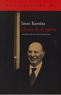 Diario De La Galera, Imre Kertesz, Acantilado