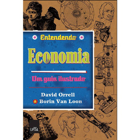 Entendendo Economia - Um Guia Ilustrado