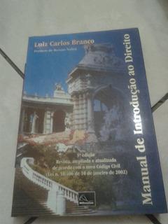 Manual De Introdução Ao Direito Luiz Carlos Branco