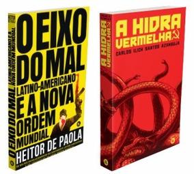 O Eixo Do Mal Latino-americano + A Hidra Vermelha