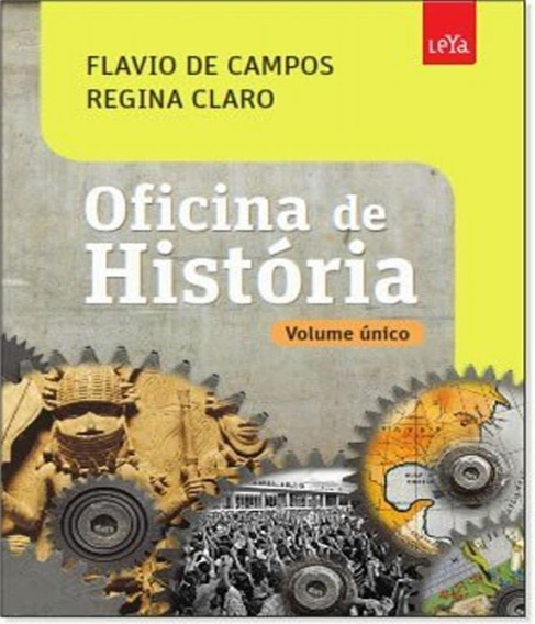 Oficina De Historia - Volume Unico - Ensino Medio