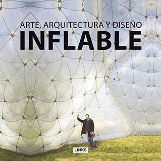 Inflable - Arte, Arquitectura Y Diseño