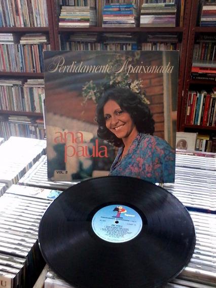 Vinil Ana Paula Perdidamente Apaixonada Vol 2
