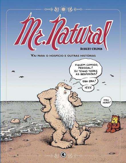 Mr Natural Vai Para O Hospício E Outras Histórias - Hq Crumb