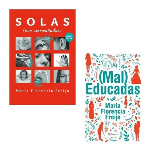 Imagen 1 de 4 de Pack Florencia Freijo - Solas + Mal Educadas