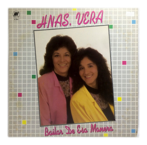Vinilo Hermanas Vera Bailar De Esa Manera Lp Arg Nuevo 1991