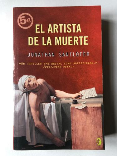 El Artista De La Muerte Jonathan Santlofer Cls1 Mercado Libre