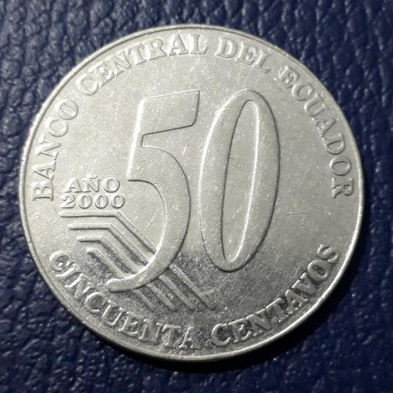 Moneda 50 Centavos Dolar Ecuador Año 2000 .