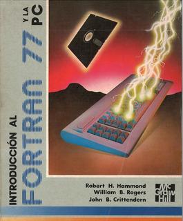 Libro D Programación Fortran 77 Robert H Ammond