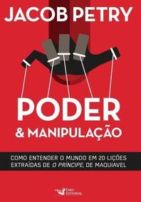 Livro - Poder & Manipulação - Jacob Petry