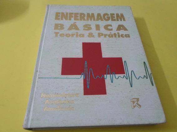 Enfermagem Básica Teoria & Prática - 2° Edição